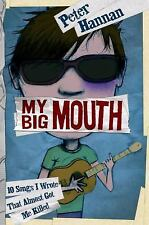 My Big Mouth: 10 Songs I Wrote That Almost Got Me Killed, Hannan, Peter, Good Co