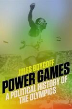 POWER GAMES: A Political History of the Olympics by Jules Boykoff (05/17/16, ARC