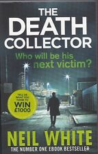 The Death Collector by Neil White (Paperback, 2015) New Book