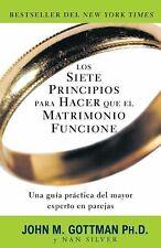Los Siete Principios para Hacer Que el Matrimonio Funcione by John Gottman...