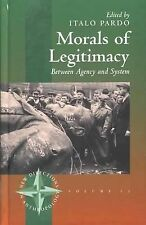Morals of Legitimacy: Between Agency and System (New Directions in Anthropology)
