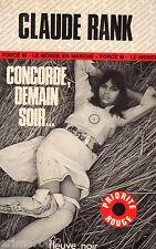 Concorde, demain soir / Claude RANK // Fleuve Noir // 1 ère Edition // Force M
