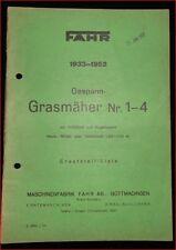 Fahr Gespann- Grasmäher Nr. 1 - 4 Betriebsanleitung und Ersatzteilliste