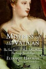 Mistress of the Vatican: The True Story of Olimpia Maidalchini: The Secret Fema