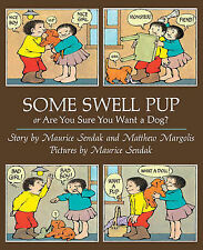Some Swell Pup Or Are You Sure You Want A Dog?, Sendak, Maurice, New