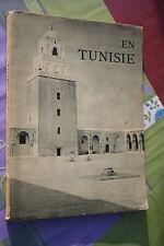 EN TUNISIE CENT QUATRE VINGT DIX PHOTOGRAPHIES éd. PAUL HARTMANN 1939