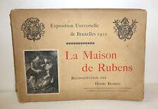 """""""La Maison de Rubens"""" Exposition Universelle de Bruxelles 1910 book Brussels"""