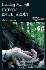 Huesos en el Jardin = Bones in the Garden by Henning Mankell Paperback Spanish