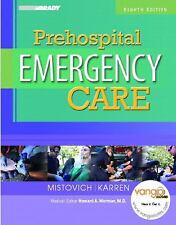 Prehospital Emergency Care by Brent Q. Hafen, Keith J. Karren and Joseph J. Mis