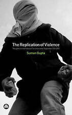 The Replication of Violence: Thoughts on International Terrorism After September