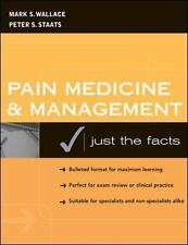 Pain Medicine and Management: Just the Facts