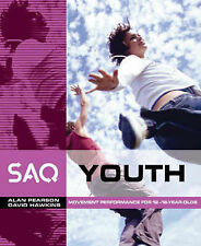 SAQ Youth: Movement Performance in Sport and Games for 12-18 Year Olds by...