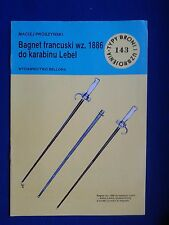 BAGNET FRANCUSKI wz.1886 do KARABINU LEBEL - FRENCH BAYONET wz.1886 rifle LEBEL.