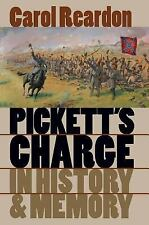 Civil War America: Pickett's Charge in History and Memory by Carol Reardon...