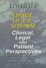 Disability and Chronic Fatigue Syndrome: Clinical, Legal, and Patient -ExLibrary
