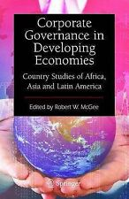 Corporate Governance in Developing Economies: Country Studies of Africa, Asia an