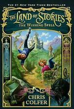 The Land Of Stories: The Wishing Spell by Chris Colfer Hardback Book