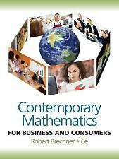 Contemporary Mathematics for Business and Consumers by Robert Brechner text only
