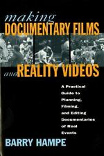 Making Documentaries and Reality Videos : A Practical Guide to Planning,...