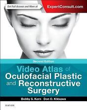Video Atlas of Oculofacial Plastic and Reconstructive Surgery by Bobby S....
