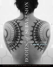 Bodies of Subversion: A Secret History of Women and Tattoo, Third Edition, Miffl