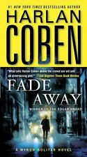 Fade Away: A Myron Bolitar Novel by Harlan Coben, Good Book