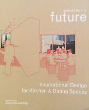 Schools For The Future  Inspirational Design For Kitchen And Dining Spaces DfES