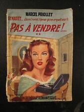 Pas A Vendre - Marcel Priollet - 1952