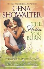 THE HOTTER YOU BURN ~ GENA SHOWALTER ~ PAPERBACK ~ ORIGINAL HEARTBREAKERS #4