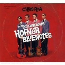 "CHRIS REA ""THE RETURN OF THE FABULOUS HOFNER BLUENOTES""  CD NEU"