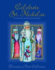 CELEBRATE ST. NICHOLAS A Collection of Hand-Painted BRAND NEW