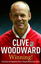 Winning!: The Story of England's Rise to Rugby World Cup Glory, Clive Woodward