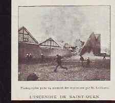 VERS 1900  --  INCENDIES DE SAINT OUEN  Q460