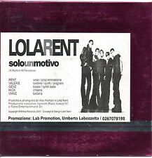 Lola Rent-Dagli Un Motivo Cd Single Promo Carboard Sleeve NM/NM 2005 Autoprodott
