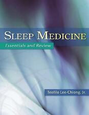 Sleep Medicine : Essentials and Review by Teofilo, Jr. Lee-Chiong (2008,...