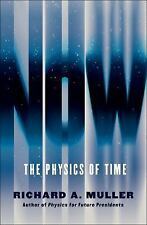 Now : The Physics of Time by Richard A. Muller (2016, paperback ARC)