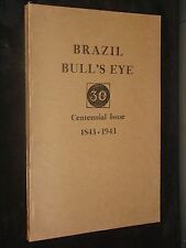 BRAZIL BULL'S EYE CENTENNIAL ISSUE 1843 - 1943