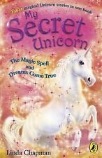 The Magic Spell: AND Dreams Come True by Linda Chapman (Paperback, 2004)