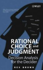 NEW - Rational Choice and Judgment: Decision Analysis for the Decider