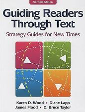 Guiding Readers through Text: Strategy Guides for New Times, D. Bruce Taylor, Ja