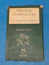 POESIAS COMPLETAS Sotomayor: prólogo y notas de Dámaso Alonso Primera Ed 1936