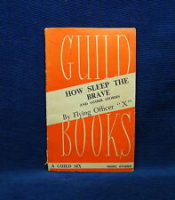 "How to Sleep the Brave and other Stories by Flying Officer ""X"" Guild Books No.17"