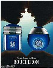 PUBLICITE ADVERTISING 105  2006  BOUCHERON  parfum homme & femme EDITIONS BLEUES