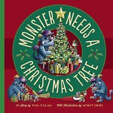 Monster and Me: Monster Needs a Christmas Tree by Paul Czajak (2014, Picture...