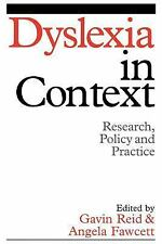 Dyslexia in Context: Research, Policy and Practice (Dyslexia Series  (Whurr)), F