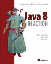 Java 8 in Action : Lambdas, Streams, and Functional-Style Programming by...