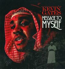 """KEVIN GATES- """"MESSAGE TO MYSELF""""  MIX CD...2016. HOT!!"""