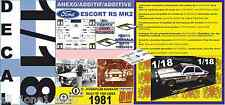 ANEXO DECAL 1/18 FORD ESCORT A.VATANEN or P.AIRIKKALA 1000 LAKES R. 1981 (01)