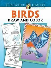 Creative Haven Birds Draw and Color (Paperback)