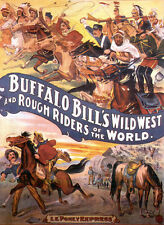 Buffalo Bill's Wild West Le Poney Express  13 x 19 Photo Print